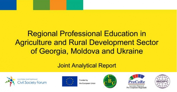 Regional Professional Education in Agriculture and Rural Development Sector of Georgia, Moldova and Ukraine. Joint Analytical Report